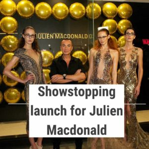 Julien Macdonald with models at launch PR event